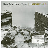 Live At Red Rocks 8.15.95 by Dave Matthews Band
