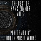 The Best of Hans Zimmer Vol.2 by Various Artists
