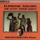 Play & Download Joplin: Euphonic Sounds by William Bolcom | Napster