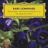 The High Life Suite by Baby Lemonade