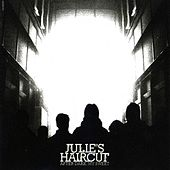 Play & Download After Dark, My Sweet by Julie's Haircut | Napster