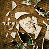 Play & Download Sicker Than Us by Your Army | Napster