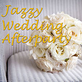Jazz Wedding Afterparty, Vol.3 by Various Artists