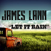 Play & Download Let It Rain by James Lann | Napster