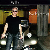 No Restraint by Willie