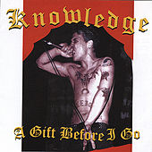 Play & Download A Gift Before I Go by Knowledge | Napster