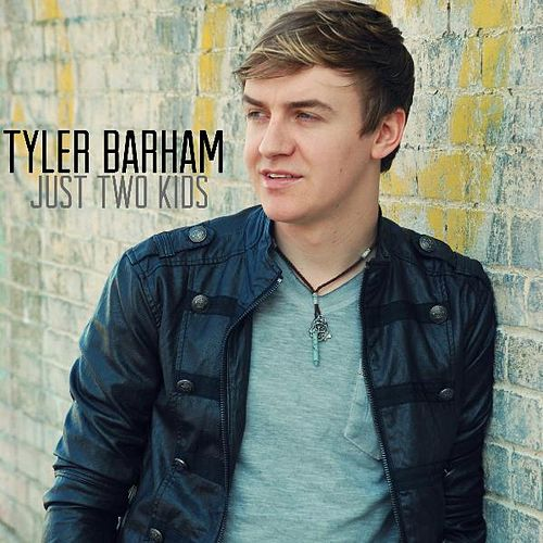 Play & Download Just Two Kids (Radio Edit) by Tyler Barham | Napster