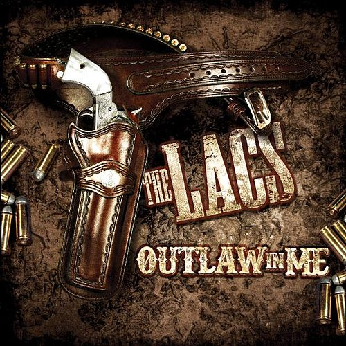 Play & Download Outlaw in Me by The Lacs | Napster