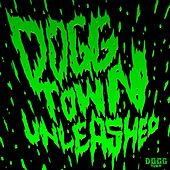 Play & Download Doggtown Unleashed by Various Artists | Napster