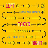 Play & Download Left Tokyo Right by Pascal Schumacher Quartet | Napster