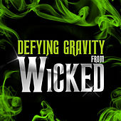 Play & Download Defying Gravity (From