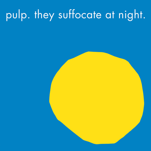 Play & Download They Suffocate at Night by Pulp | Napster