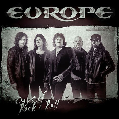 Days of Rock n Roll (Single Standard Version) by Europe