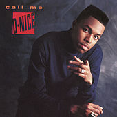 Play & Download Call Me D-Nice (Expanded Edition) by D-Nice | Napster