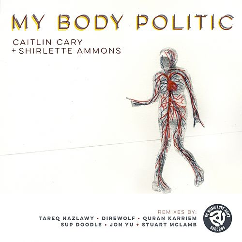 My Body Politic by Caitlin Cary