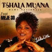 Sikila (feat. Meje 30) by Tshala Muana