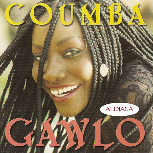 Play & Download Aldiana by Coumba Gawlo | Napster
