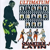 Play & Download Ultimatum by Quartier Latin | Napster