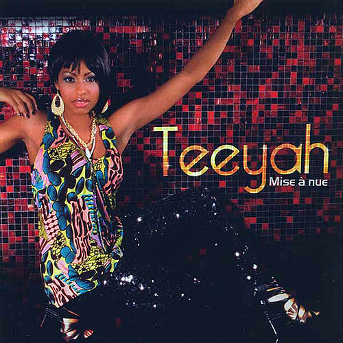 Play & Download Mise à nue by Teeyah | Napster