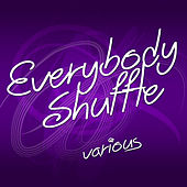 Play & Download Everybody Shuffle by Various Artists | Napster