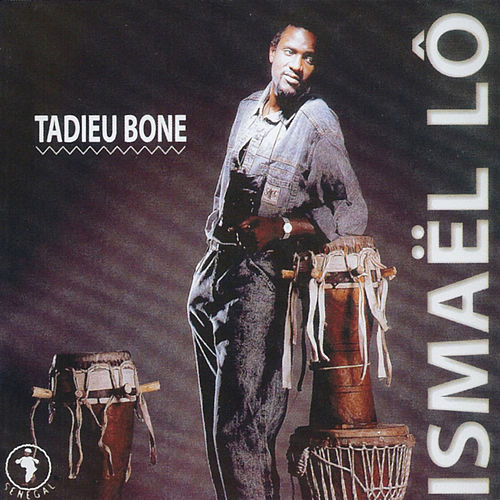 Play & Download Tadieu Bone by Ismael Lo   Napster
