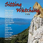 Play & Download Sitting and Watching, You by Various Artists | Napster