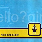 Play & Download Hello! Hello? Girl! by Television's Greatest Hits | Napster