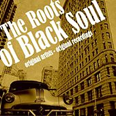 The Roots of Black Soul von Various Artists