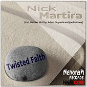 Twisted Faith by Nick Martira