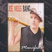 Play & Download Manifesto by Joe Moss Band | Napster