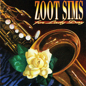 Play & Download For Lady Day by Zoot Sims | Napster