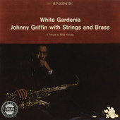 Play & Download White Gardenia by Johnny Griffin | Napster