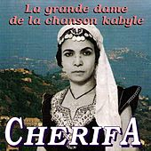 La grande dame de la chanson kabyle by Cherifa