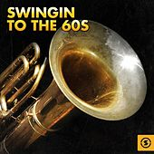 Swingin' to the 60s by Various Artists