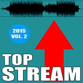 Play & Download Top Stream, Vol. 2 by Various Artists | Napster