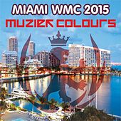 Play & Download Miami WMC 2015 - EP by Various Artists | Napster