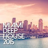 Play & Download Miami De House 2015 - EP by Various Artists | Napster