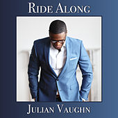 Play & Download Ride Along by Julian Vaughn | Napster