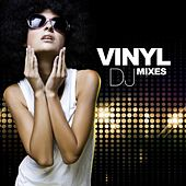 Play & Download Vinyl (DJ Mixe) by Various Artists | Napster