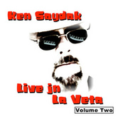 Play & Download Live in La Veta, Vol. 2 by Ken Saydak | Napster