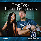 Times Two - Life and Relationships by Times Two