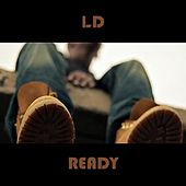 Play & Download Ready by LD | Napster