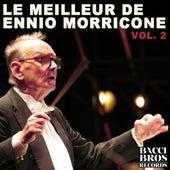 Le Meilleur de Ennio Morricone Vol. 2 - Bandes Originales Des Films by Ennio Morricone