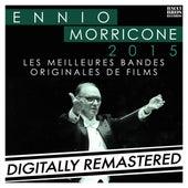 Ennio Morricone 2015: Les Meilleures Bandes Originales de Films by Ennio Morricone