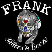 Play & Download Tattoos n Booze by frank | Napster