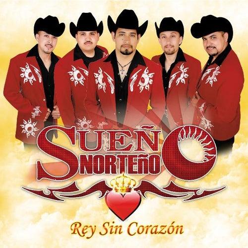 Rey Sin Corazón by Sueño Norteño