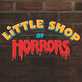 Play & Download Little Shop Of Horrors by Various Artists | Napster