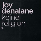 Play & Download Keine Religion by Joy Denalane | Napster