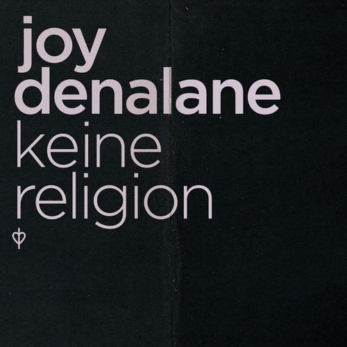 Play & Download Keine Religion by Joy Denalane   Napster