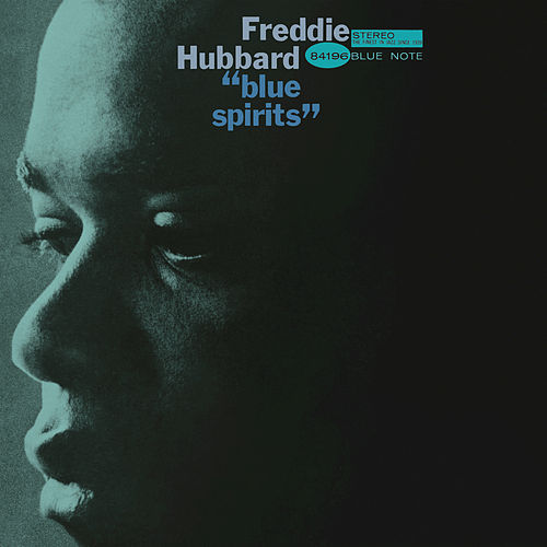 Play & Download Blue Spirits by Freddie Hubbard | Napster